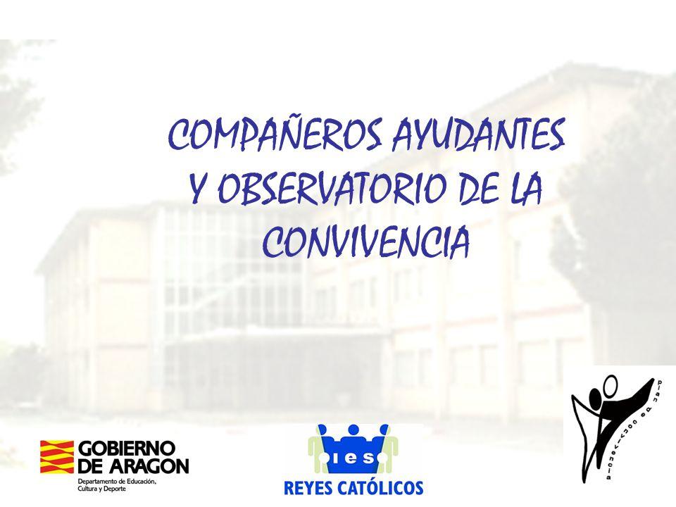 COMPAÑEROS AYUDANTES Y OBSERVATORIO DE LA CONVIVENCIA