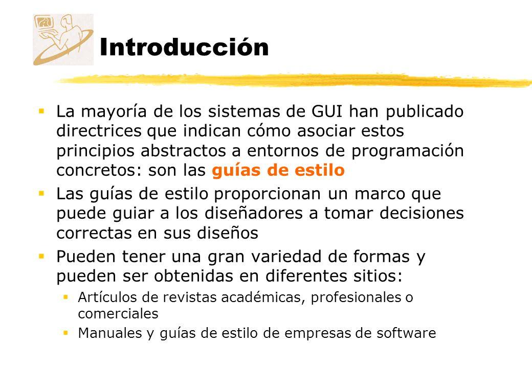 Guías de estilo CUA Principios básicos de diseño Los usuarios tienen el control del diálogo Los usuarios tienen que desarrollar un modelo conceptual de la interfaz Uso de metáforas Metáfora de la sobremesa: los usuarios ven carpetas y documentos, no programas y archivos.