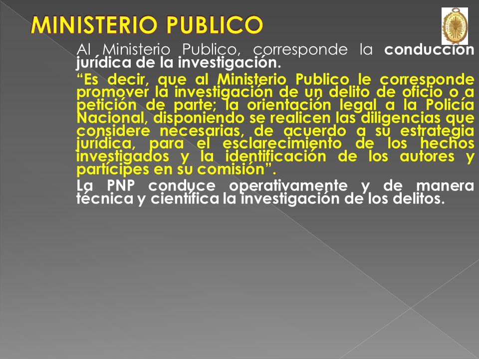 JUEZ FISCAL DEFENSOR POLICÍA (INVESTIGADOR) RESPONSABLE DE LA INVESTIGACIÓN TECNICO CIENTÍFICA DEL DELITO VERDAD REAL DEL HECHO INVESTIGADO Utiliza co