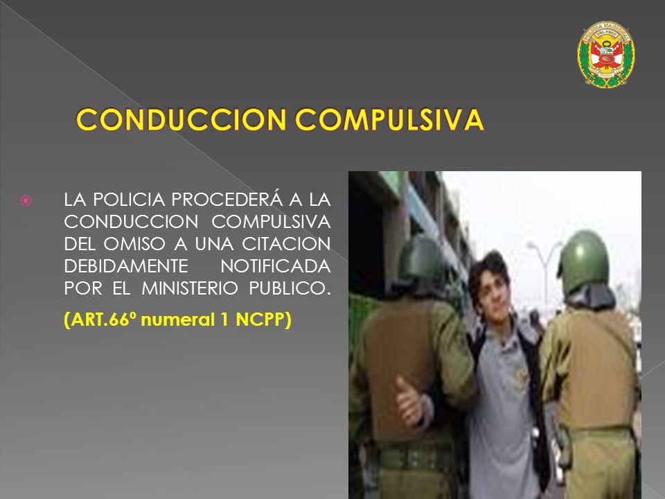 La Policía tiene la facultad de detener a las personas previa orden de detención emanada de la autoridad judicial. (Art. 261º NCPP) DETENCION POR ORDE