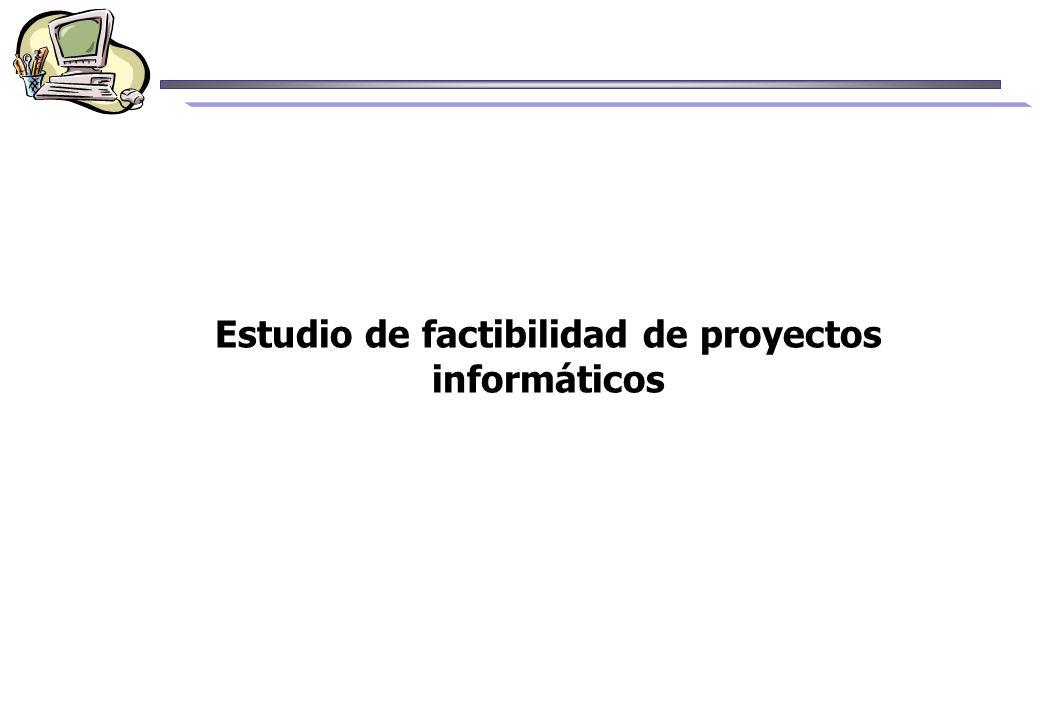 Estudio de factibilidad de proyectos informáticos