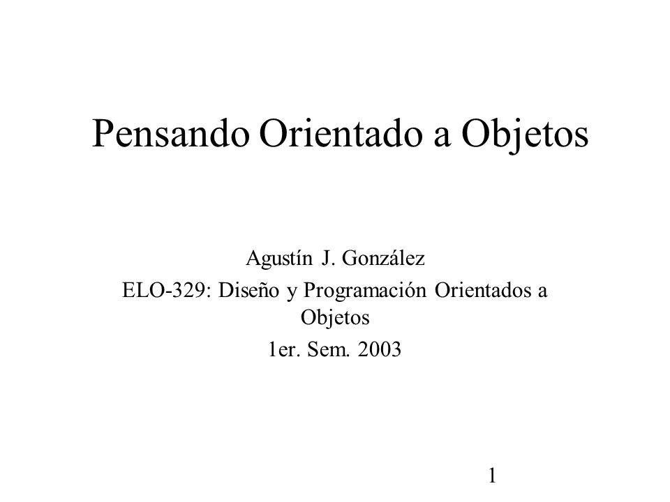 1 Pensando Orientado a Objetos Agustín J.