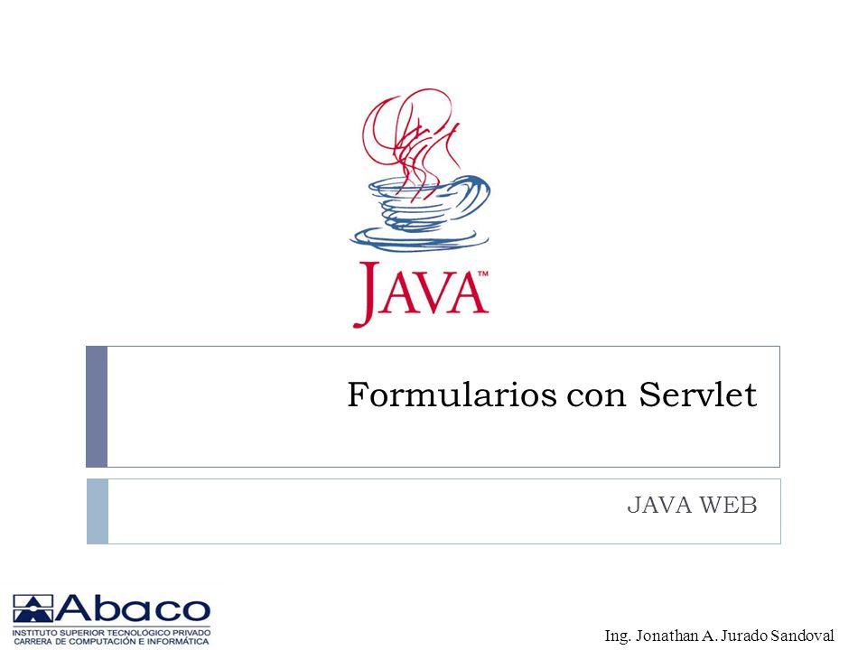 Formularios con Servlet JAVA WEB
