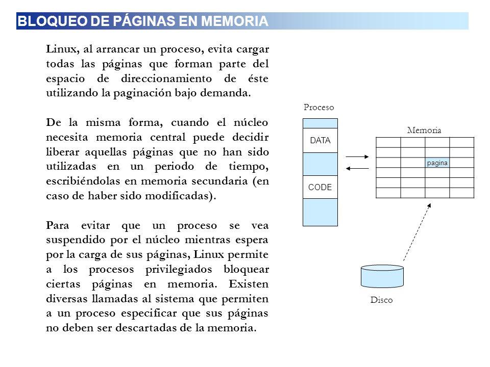 Linux, al arrancar un proceso, evita cargar todas las páginas que forman parte del espacio de direccionamiento de éste utilizando la paginación bajo d