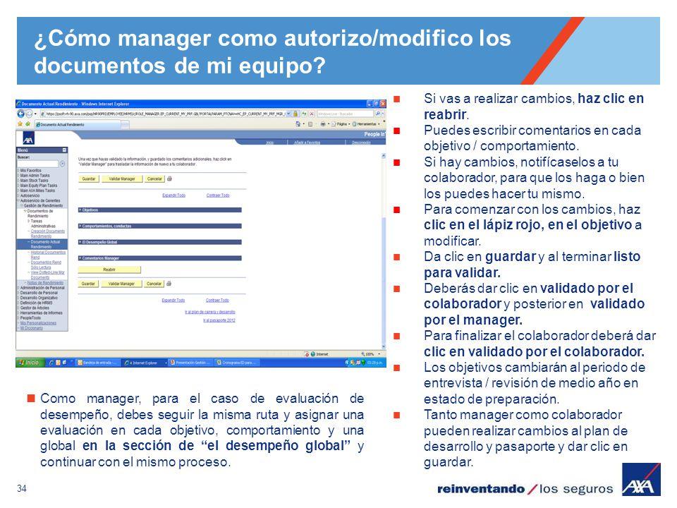 34 ¿Cómo manager como autorizo/modifico los documentos de mi equipo? Si vas a realizar cambios, haz clic en reabrir. Puedes escribir comentarios en ca