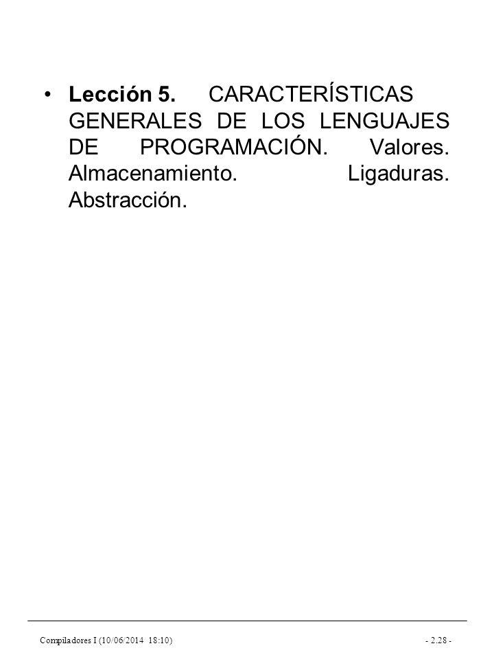 Compiladores I (10/06/2014 18:10)- 2.28 - Lección 5.CARACTERÍSTICAS GENERALES DE LOS LENGUAJES DE PROGRAMACIÓN.