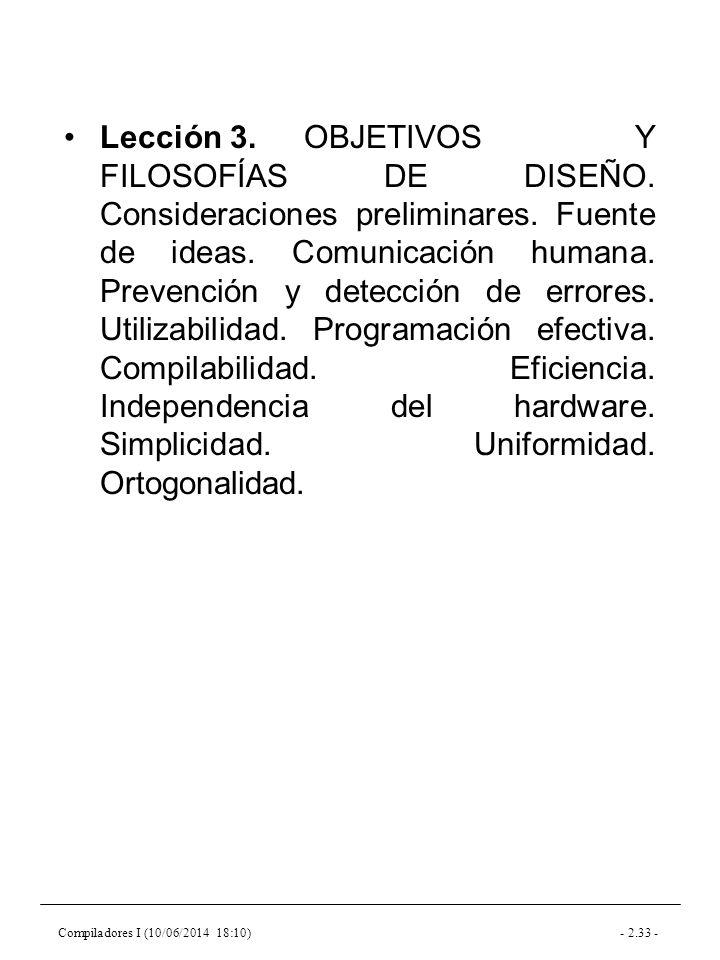 Compiladores I (10/06/2014 18:10)- 2.33 - Lección 3.OBJETIVOS Y FILOSOFÍAS DE DISEÑO.