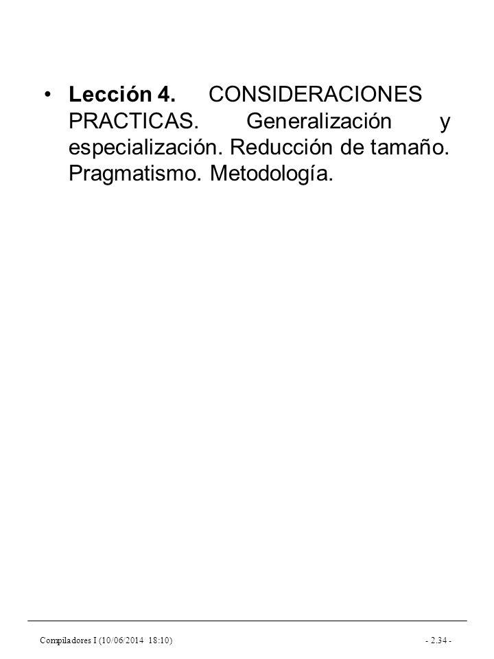 Compiladores I (10/06/2014 18:10)- 2.34 - Lección 4.CONSIDERACIONES PRACTICAS.