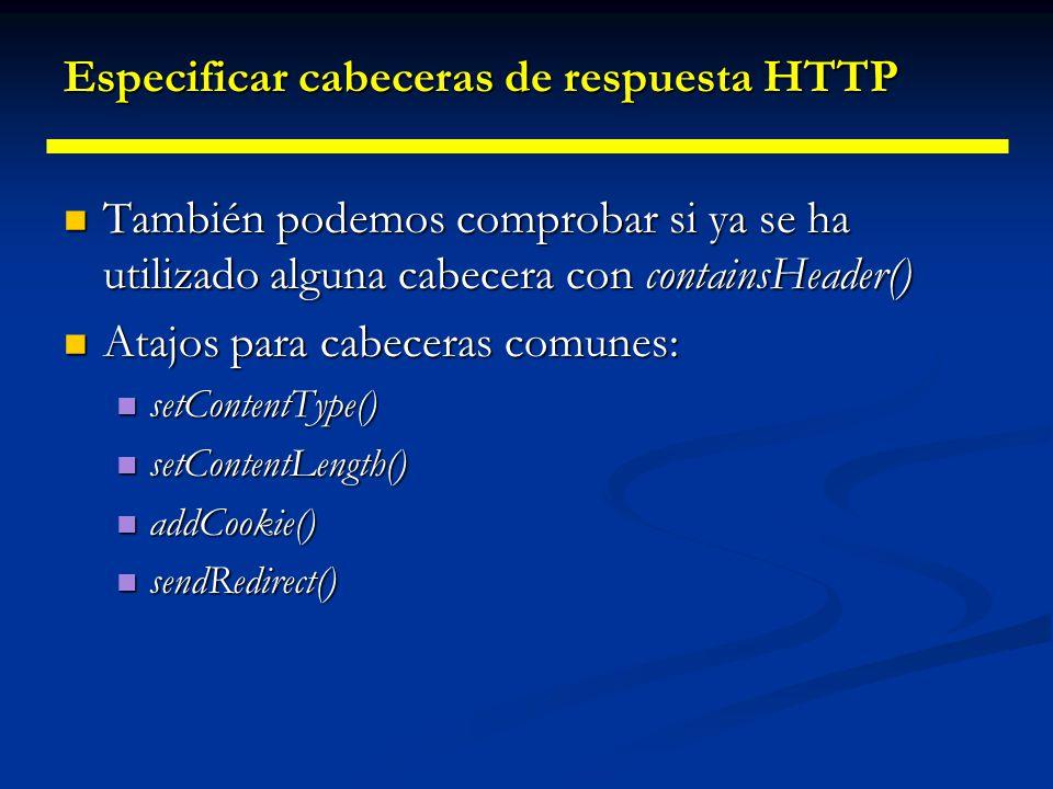 Especificar cabeceras de respuesta HTTP Allow Indica los métodos que soporta el servidor Content-Encoding Indica el método usado para codificar el documento.
