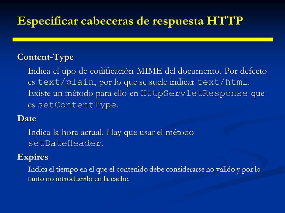 Especificar cabeceras de respuesta HTTP Last-Modified Indica cuándo cambio el documento por última vez.