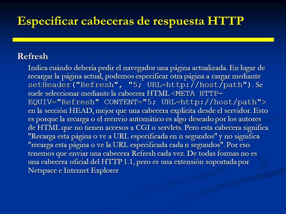 Especificar cabeceras de respuesta HTTP WWW-Authenticate Indica el tipo de autorización y dominio que debería suministrar el cliente en su cabecera Authorization.