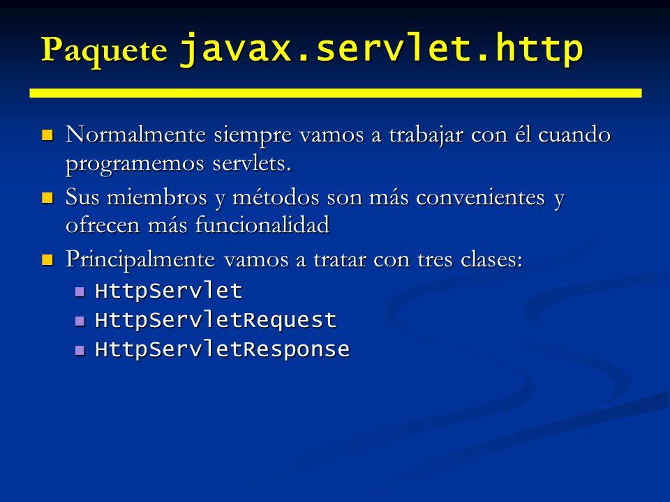 HttpServlet Hereda de GenericServlet Hereda de GenericServlet Tiene 6 métodos doXXX que son invocados cada vez que el correspondiente comando HTTP es recibido: Tiene 6 métodos doXXX que son invocados cada vez que el correspondiente comando HTTP es recibido: doPost doPost doPut doPut doGet doGet doDelete doDelete doOptions doOptions doTrace doTrace