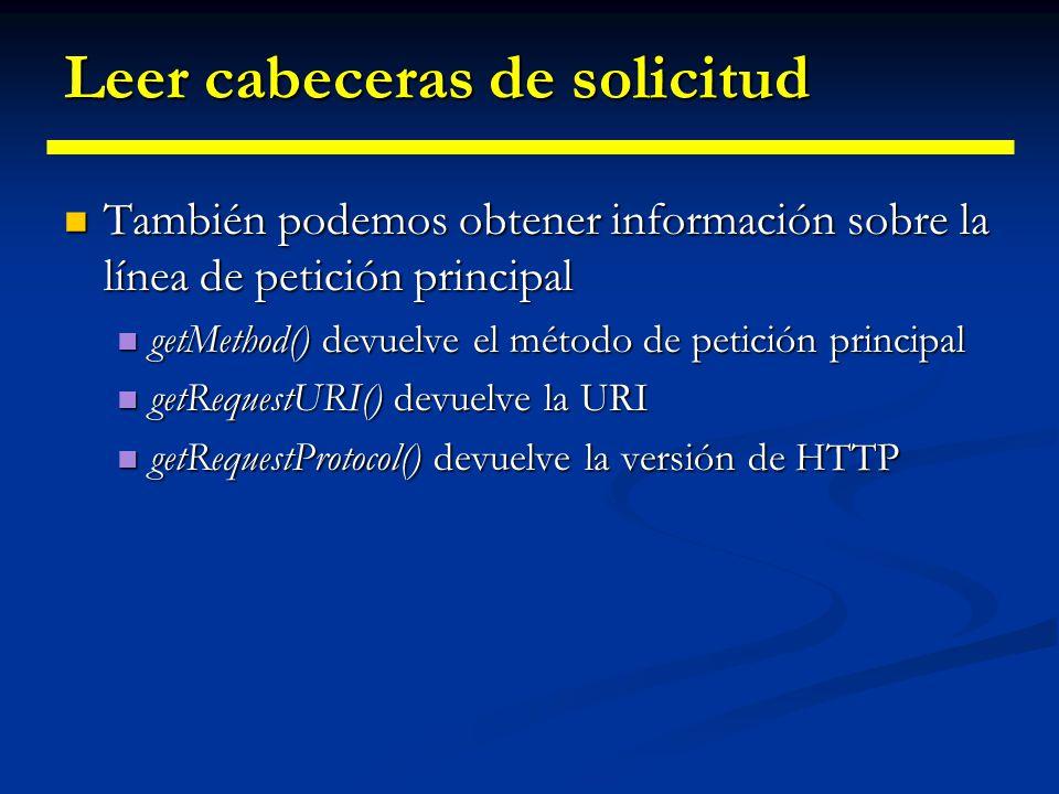 Ejemplo 3: Imprimir todas las Cabeceras Ejemplo 3: Imprimir todas las Cabeceras import java.io.*; import javax.servlet.*; import javax.servlet.http.*; import java.util.*; public class ShowRequestHeaders extends HttpServlet { public void doGet(HttpServletRequest request, HttpServletResponse response) throws ServletException, IOException {response.setContentType( text/html ); PrintWriter out = response.getWriter();
