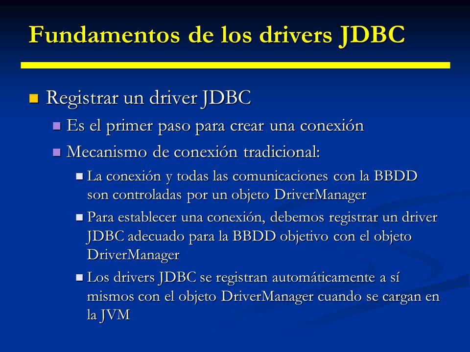 Núcleo de JDBC Estos interfaces se utilizarán el 90% de las veces que trabajemos con una BD. Estos interfaces se utilizarán el 90% de las veces que tr