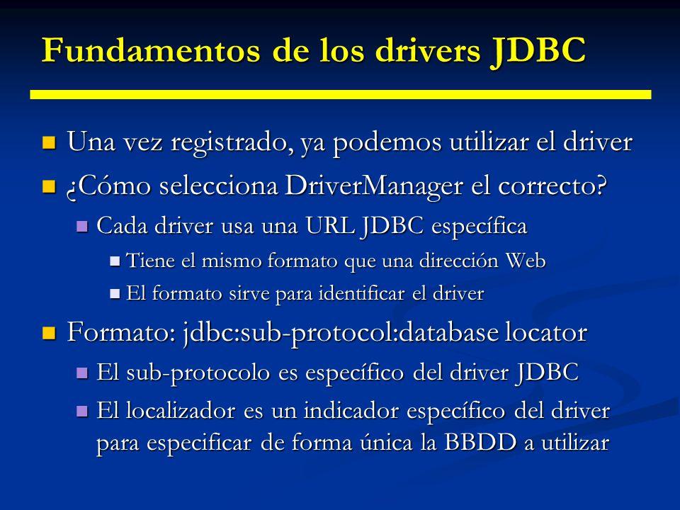 Fundamentos de los drivers JDBC Mediante el fichero de propiedades del sistema Mediante el fichero de propiedades del sistema Método de registro genér