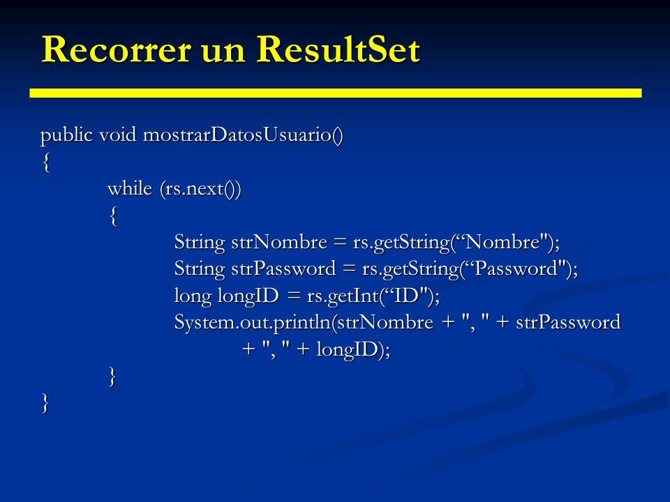 Métodos de un ResultSet Para cada método getXXXX(), el driver JDBC debe hacer conversiones de tipo entre el de la B.B.D.D. y el tipo Java equivalente.