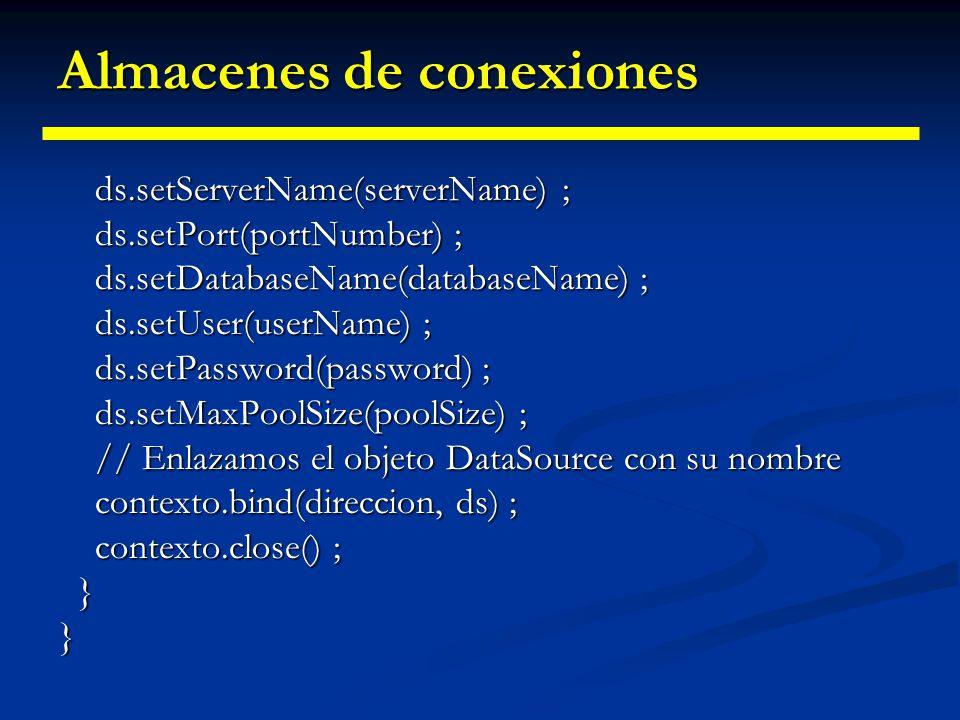 Almacenes de conexiones public InicializarJNDI() public InicializarJNDI() { Hashtable entorno = new Hashtable(); Hashtable entorno = new Hashtable();