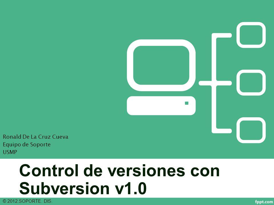 Control de versiones con Subversion v1.0 © 2012.SOPORTE.