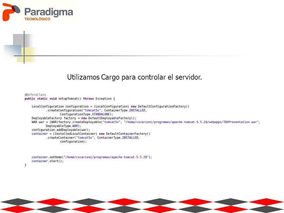 Utilizamos Cargo para controlar el servidor.
