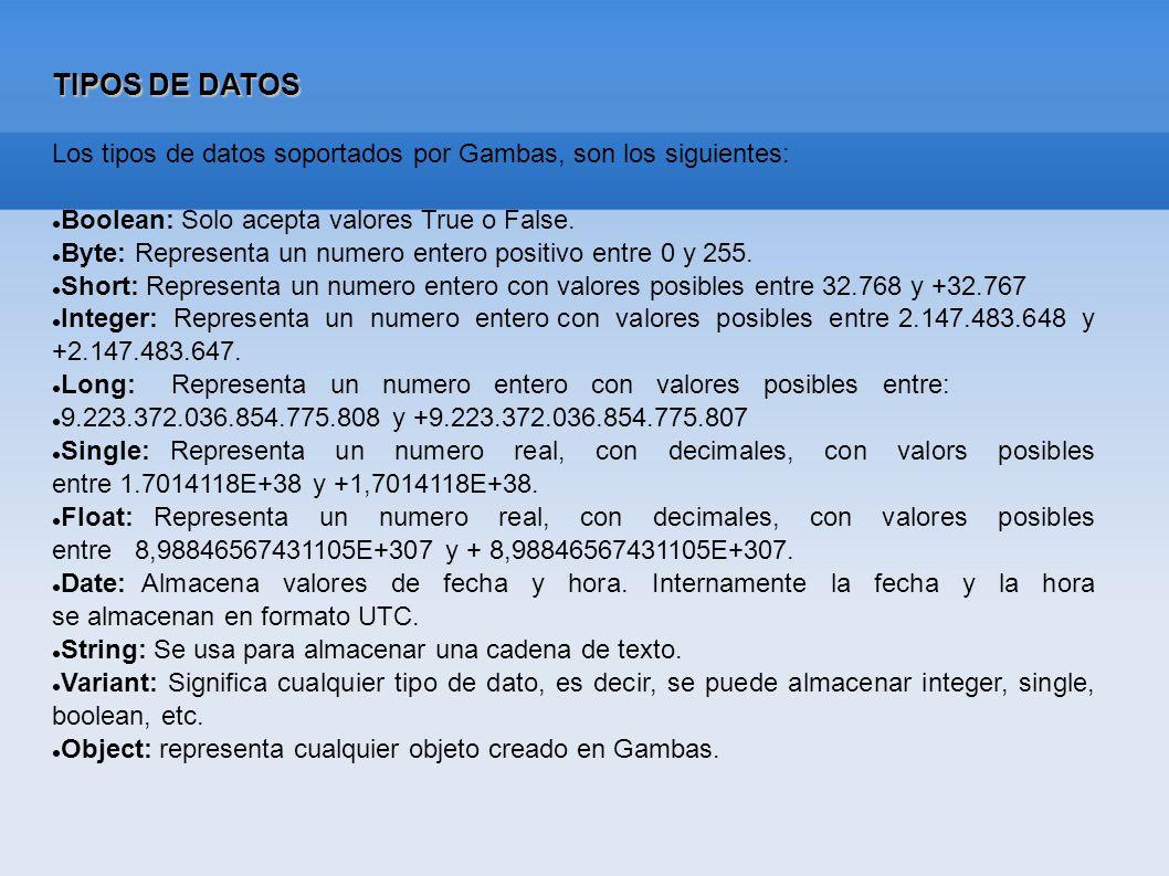 CONVERSIÓN DE TIPOS DE DATOS Se realizan mediante unas funciones que están Gambas.