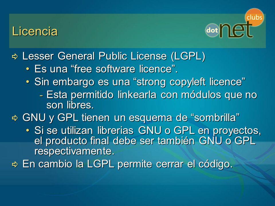 Licencia Lesser General Public License (LGPL) Es una free software licence.Es una free software licence.