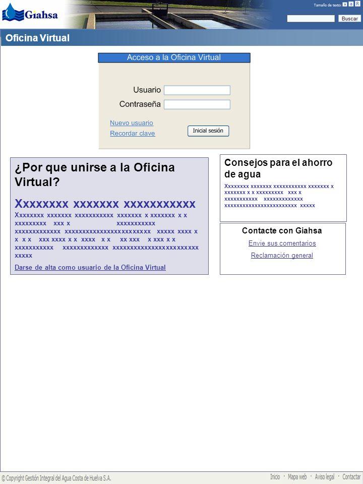 Mis pólizas Oficina Virtual Mi perfil de usuario Usuario: Juan Casas Desconectar Contacte con Giahsa Envie sus comentarios Reclamación general Consejos para el ahorro de agua Xxxxxxxx xxxxxxx xxxxxxxxxxx xxxxxxx x xxxxxxx x x xxxxxxxxx xxx x xxxxxxxxxxx xxxxxxxxxxxxx xxxxxxxxxxxxxxxxxxxxxxxx xxxxx ¿Por que unirse a la Oficina Virtual.