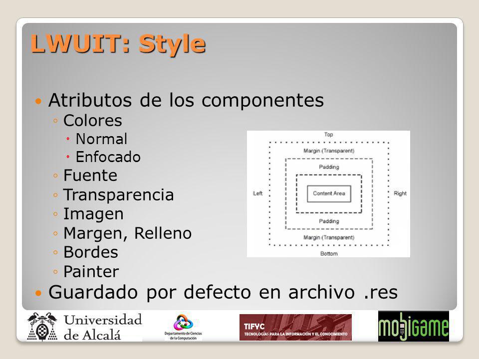 Atributos de los componentes Colores Normal Enfocado Fuente Transparencia Imagen Margen, Relleno Bordes Painter Guardado por defecto en archivo.res LW