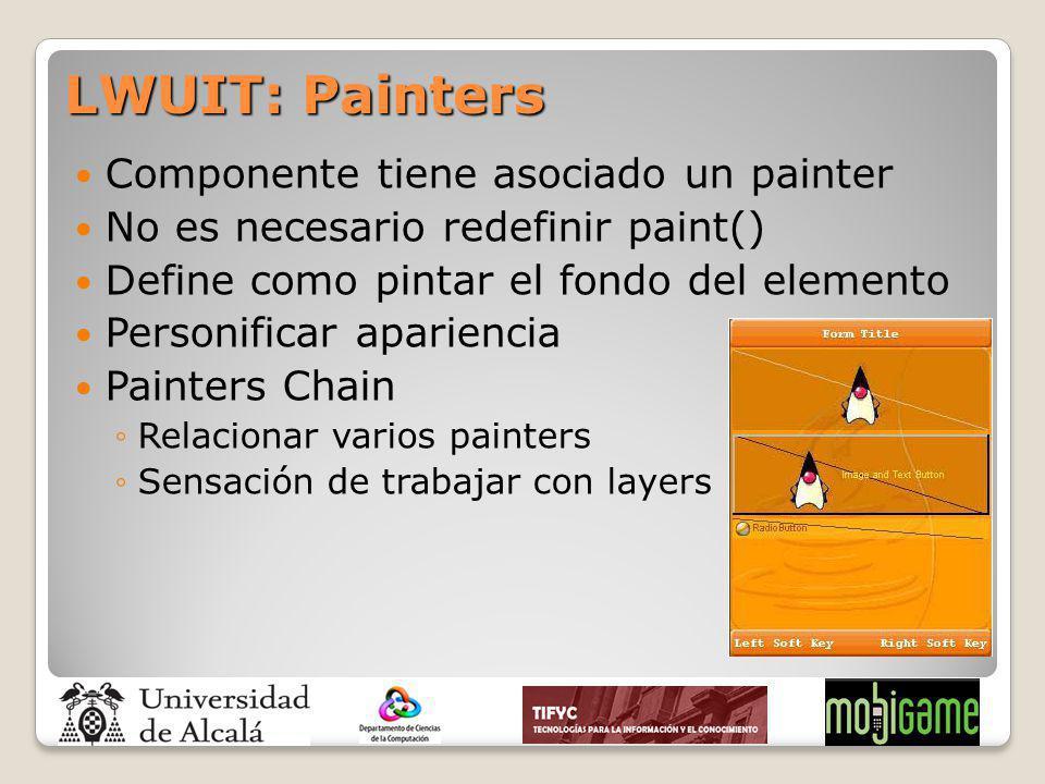 Componente tiene asociado un painter No es necesario redefinir paint() Define como pintar el fondo del elemento Personificar apariencia Painters Chain