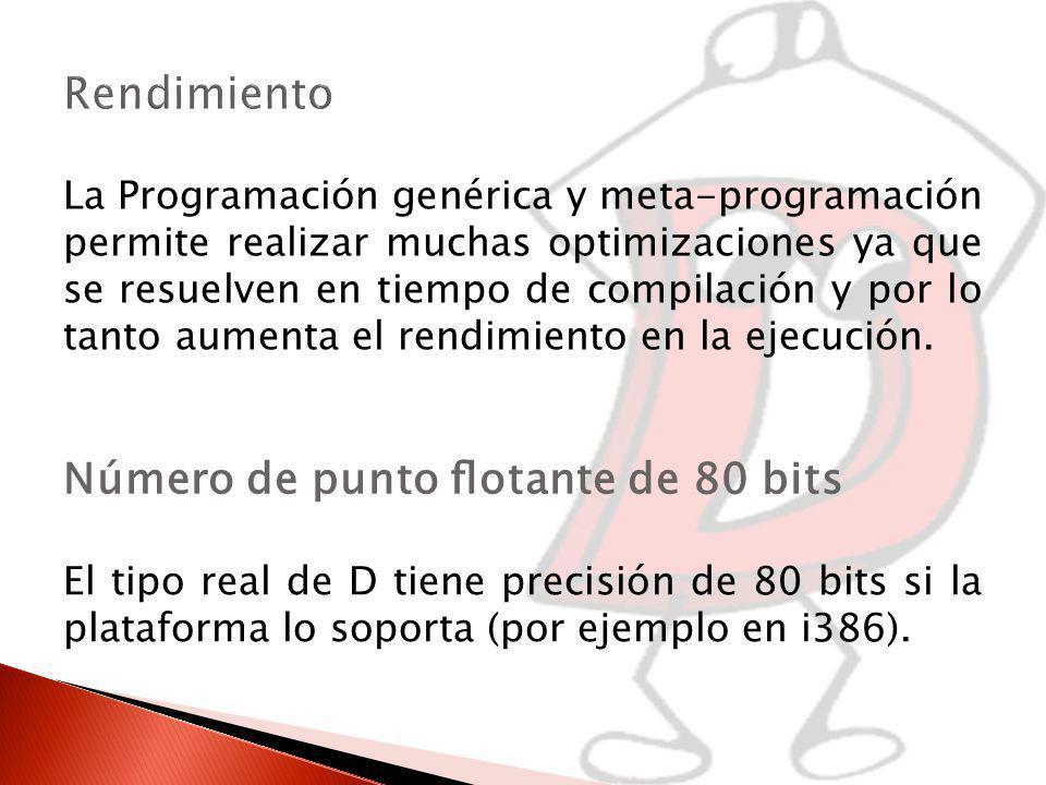 La Programación genérica y meta-programación permite realizar muchas optimizaciones ya que se resuelven en tiempo de compilación y por lo tanto aumenta el rendimiento en la ejecución.
