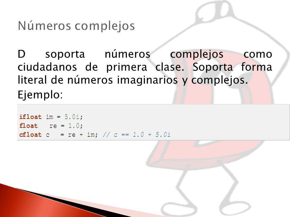 D soporta números complejos como ciudadanos de primera clase.