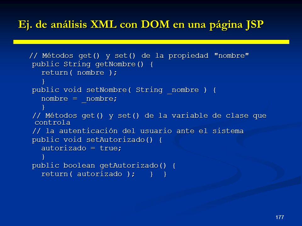 177 Ej. de análisis XML con DOM en una página JSP // Métodos get() y set() de la propiedad