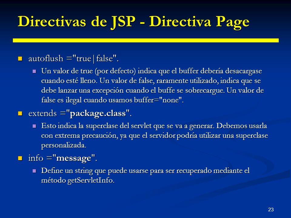 23 Directivas de JSP - Directiva Page autoflush =