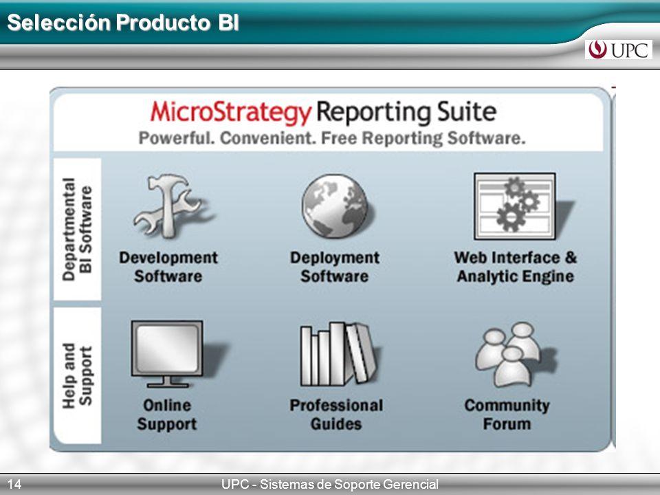 UPC - Sistemas de Soporte Gerencial14 Selección Producto BI