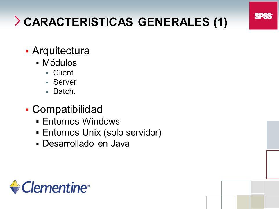 Arquitectura Módulos Client Server Batch. Compatibilidad Entornos Windows Entornos Unix (solo servidor) Desarrollado en Java CARACTERISTICAS GENERALES
