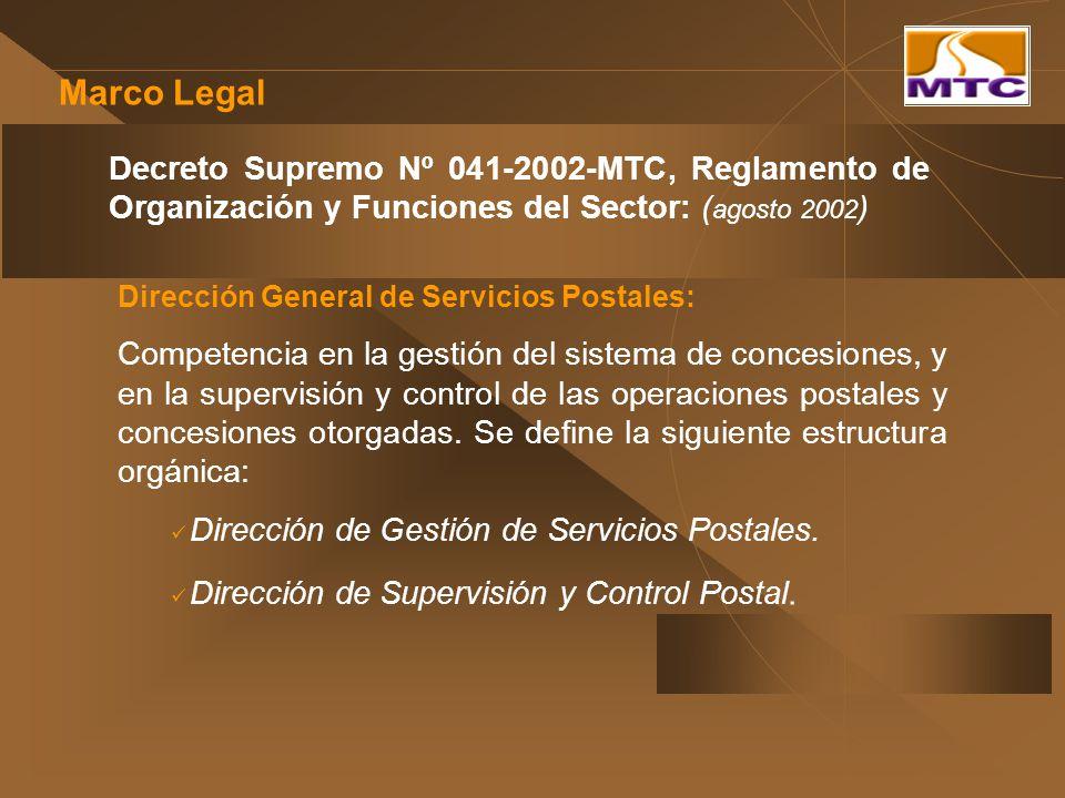 Decreto Supremo Nº 041-2002-MTC, Reglamento de Organización y Funciones del Sector: ( agosto 2002 ) Marco Legal Dirección General de Servicios Postale