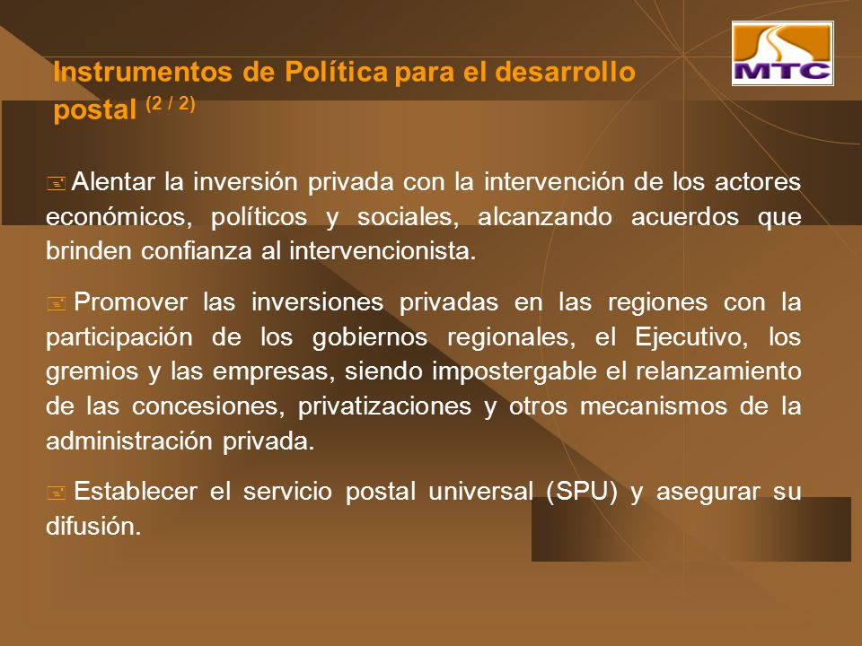 Alentar la inversión privada con la intervención de los actores económicos, políticos y sociales, alcanzando acuerdos que brinden confianza al interve