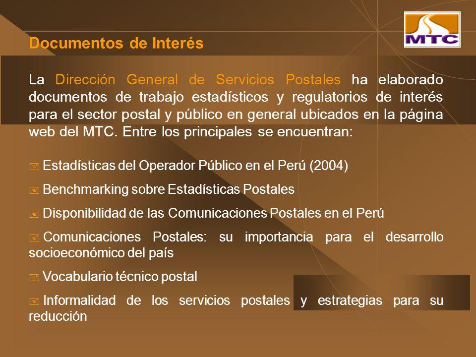 Documentos de Interés La Dirección General de Servicios Postales ha elaborado documentos de trabajo estadísticos y regulatorios de interés para el sec