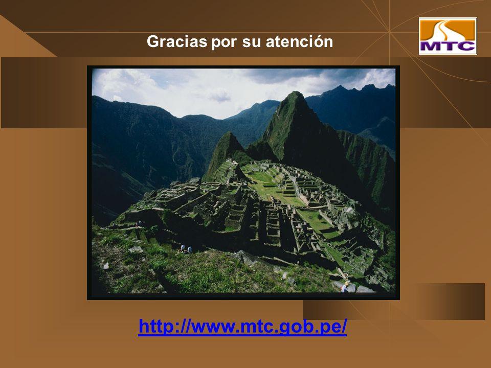 Gracias por su atención http://www.mtc.gob.pe/