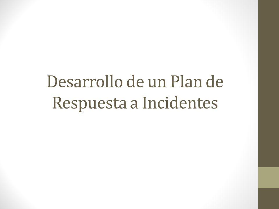 Desarrollo de un Plan de Respuesta a Incidentes