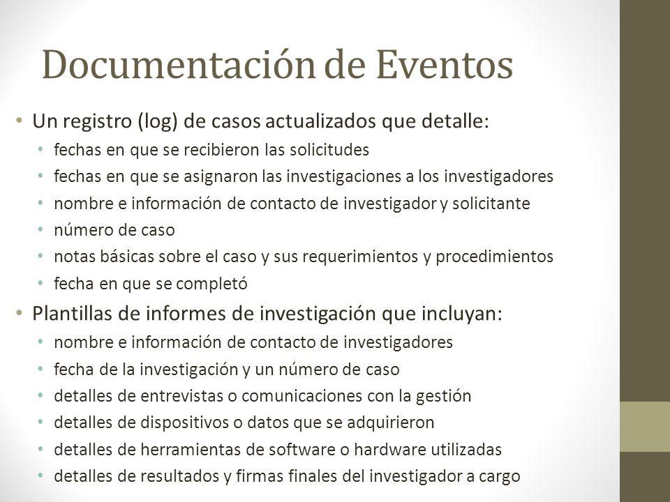 Documentación de Eventos Un registro (log) de casos actualizados que detalle: fechas en que se recibieron las solicitudes fechas en que se asignaron l