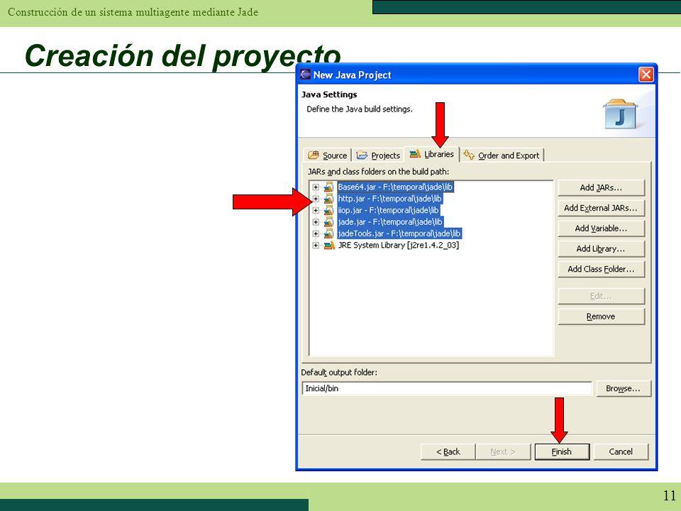 Construcción de un sistema multiagente mediante Jade 11 Creación del proyecto