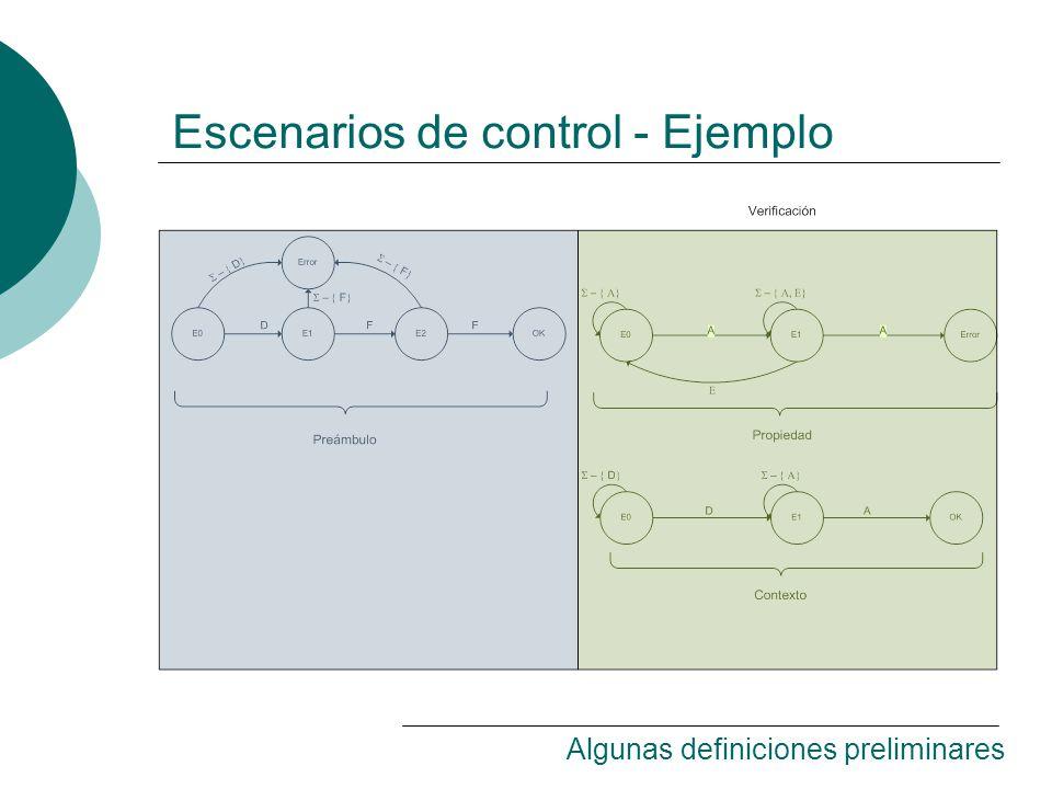 Escenarios de control - Ejemplo Algunas definiciones preliminares