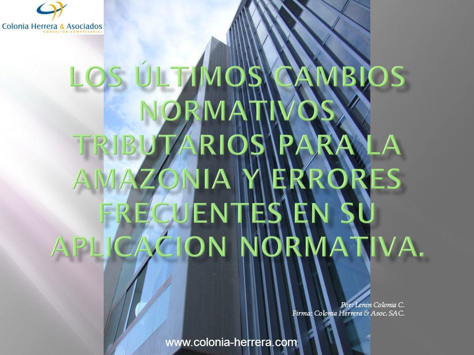 Por: Lenin Colonia C. Firma: Colonia Herrera & Asoc. SAC. www.colonia-herrera.com