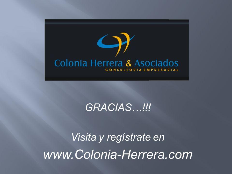 GRACIAS…!!! Visita y regístrate en www.Colonia-Herrera.com