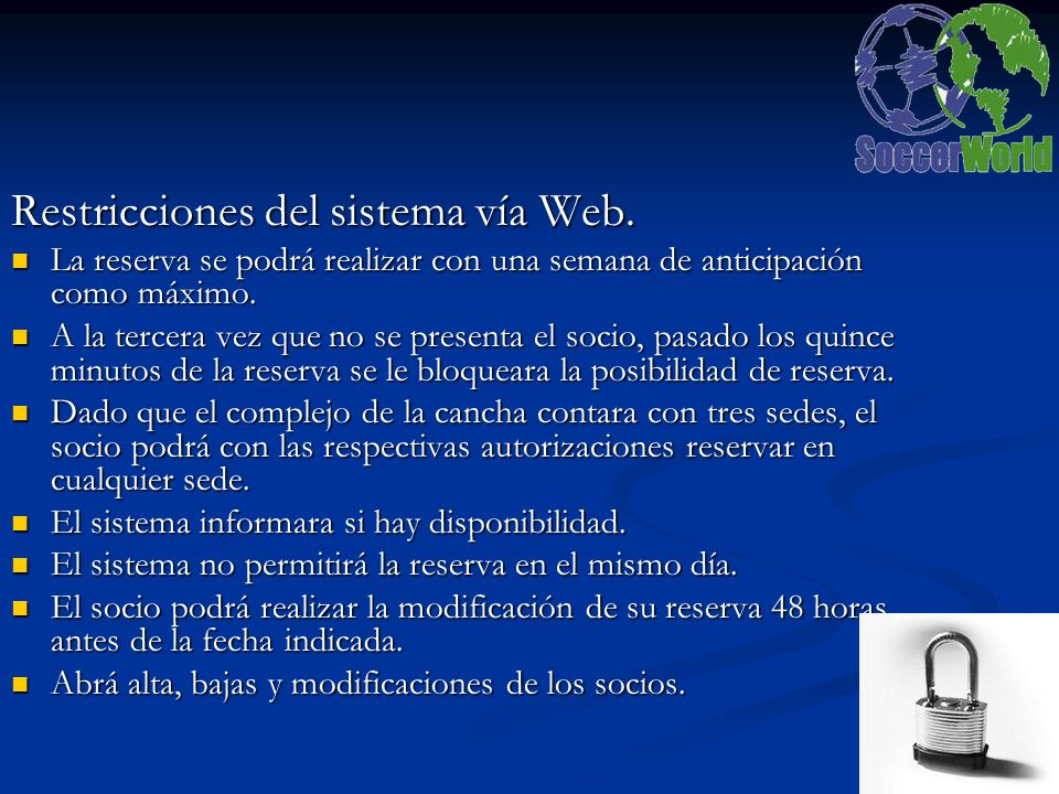 Restricciones del sistema vía Web.
