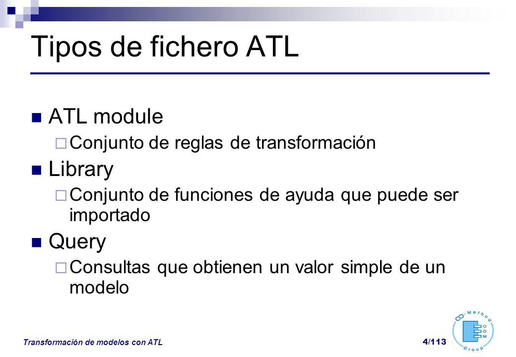 Transformación de modelos con ATL 35/113 Sequence union(c: Colection) Devuelve una colección con la unión de los contenidos flatten() Sequence{Set{1,2},Set{3,4}} Sequence{1,2,3,4} append, prepend, insertAt(pos:Integer) Inserción al final, inicio o posición determinada first(), last(), at(pos:Integer) Recuperación del primer, último o elemento indicado