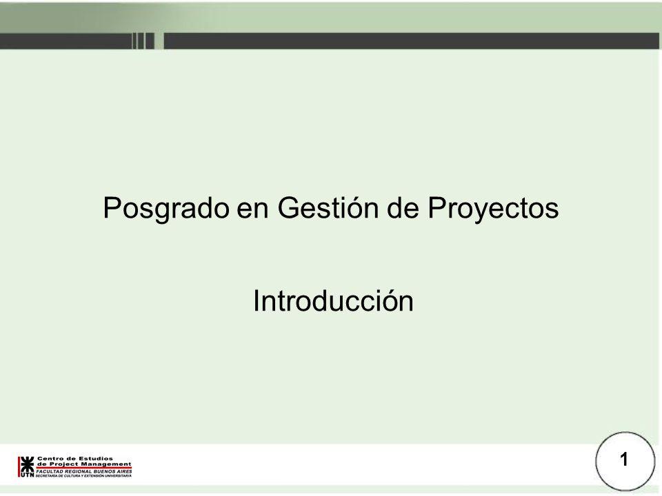Introducción Posgrado en Gestión de Proyectos Introducción 1