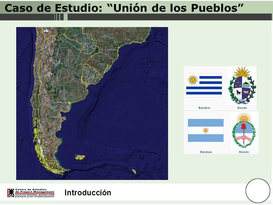 Introducción Caso de Estudio: Unión de los Pueblos