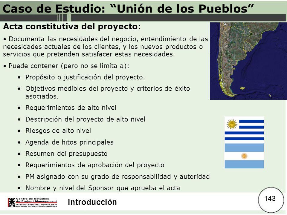 Introducción Caso de Estudio: Unión de los Pueblos Acta constitutiva del proyecto: Documenta las necesidades del negocio, entendimiento de las necesid