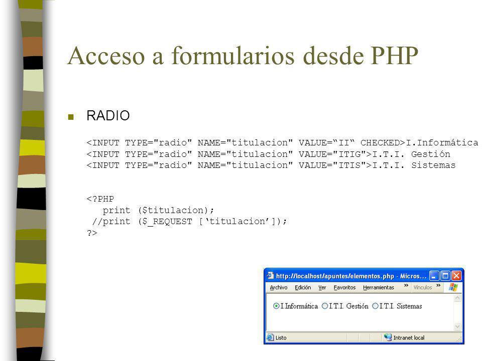 Acceso a formularios desde PHP n RADIO I.Informática I.T.I.